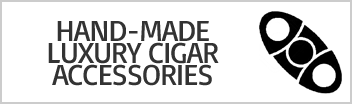 Hand-Made Luxury Cigar Accessories